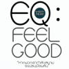EQ feel good